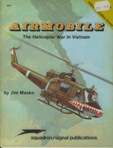 Squadron Signal 6040 Airmobile Helico War Vietnam