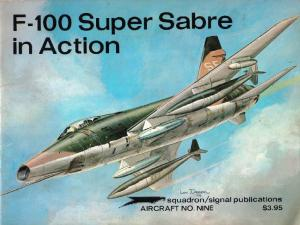 Squadron Signal - Aircraft - In Action - 1009 - F-100 Super Sabre In Action