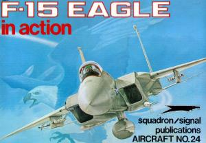 Squadron Signal - Aircraft - In Action - 1024 - McDonnel Douglas F15.Eagle