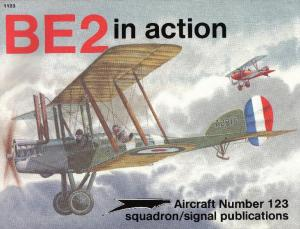 Squadron Signal - Aircraft - In Action - 1123 - BE2 In Action