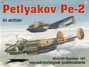 Squadron Signal - Aircraft - In Action - 1181 - Petlyakov Pe-2 In Action