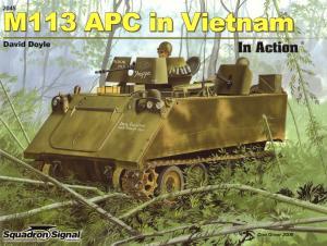 [Squadron-Signal] - [In Action 045] - M113 APC in Vietnam