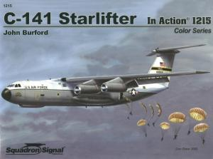 Squadron Signal In Action 1215 - C-141 Starlifter in Action