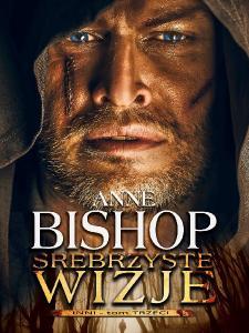 Srebrzyste wizje - Anne Bishop