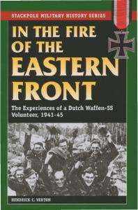 [Stackpole] In the Fire of the Eastern Front. The Experiences of a Dutch Waffen-SS Volunte