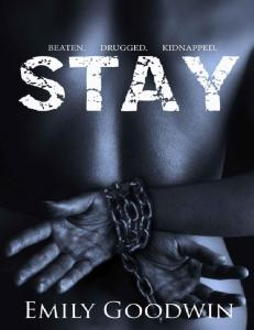 Stay (Stay #1) - Emily Goodwin