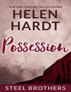 (Steel Brothers Saga Book #3) Possession - Helen Hard