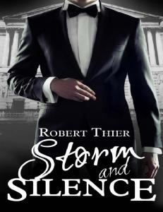 (Storm and Silence 1) Storm and Silence - Robert Thier