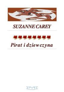 Suzanne Carey - Pirat i dziewczyna