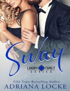 Sway (Landry Family Series #1) - Adriana Lock