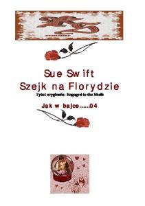 Swift Sue - Jak w bajce 04 - Szejk na Florydzie