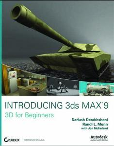 Sybex Introducing 3ds Max 9 3D for Beginners Apr 2007