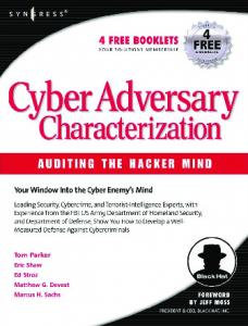 Syngress - Cyber Adversary Characterization - Auditing the Hacker Mind