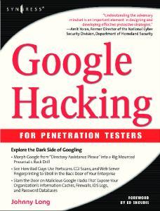 Syngress - Google Hacking for Penetration Tester - Vol.1