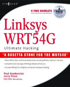 Syngress - Linksys WRT54G Ultimate Hacking