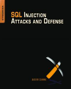 Syngress - SQL Injection Attacks and Defense