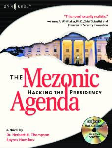 Syngress - The Mezonic Agenda - Hacking the Presidency