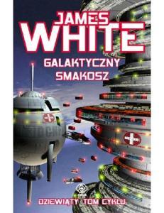 Szpital kosmiczny - 09 - Galakt - James White