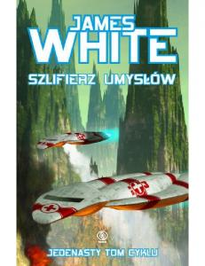 Szpital kosmiczny - 11 - Szlifi - James White