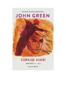 szukajac Alaski - Green John