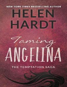 Taming Angelina (The Temptation Saga #4) - Helen Hardt