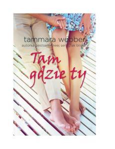 Tammara Webber - Tam gdzie Ty - 2