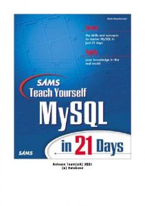 Teach Yourself MySQL in 21 Days