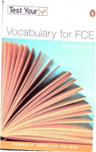 TEST YOUR VOCABULARY FOR FCE