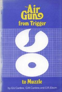 The Air Gun - From Trigger To Muzzles