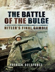 The Battle of the Bulge, Hitlers Final Gamble
