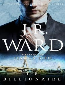The Billionaire - J. R. Ward