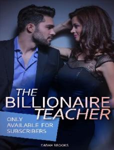 The Billionaire Teacher (6 Book Box Set!) - Sarah J. Brooks