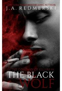 The Black Wolf(In The Campany Of Killers #5) - J.A. Redmerski(ang.)