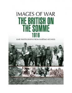 The British on the Somme 1916 (Images of War)