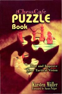 The ChessCafe Puzzle Book 1 - Muller