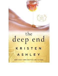 The Deep End (Honey #1) - Kristen Ashley