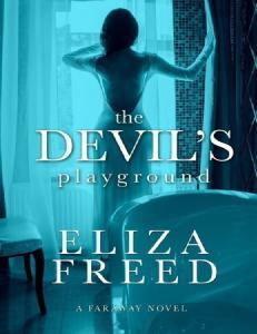 The Devils Trap (Faraway #1) - Eliza Freed