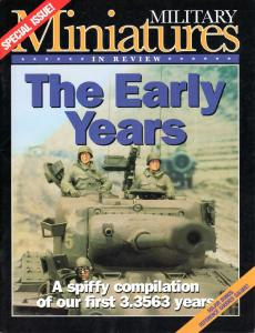 The Early Years [Military Miniatures in Review Special Edition]
