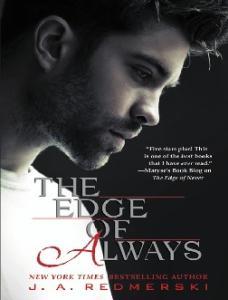 The Edge of Always J.A. Redmerski