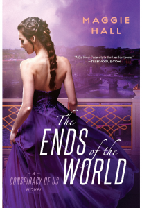 The Ends of the World - Maggie Hall