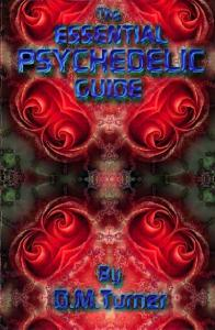 The essential psychedelic guide