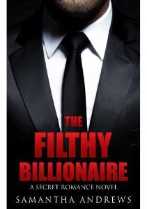 The Filthy Billionaire