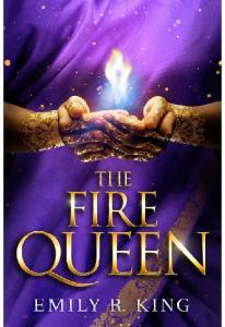 The Fire Queen - Emily R. King(ang.)