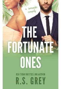 The Fortunate Ones - R.S. Grey
