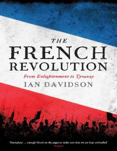 The French Revolution, From Enlightenment to Tyranny