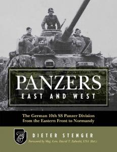 The German 10th SS Panzer Division from the Eastern Front to Normandy
