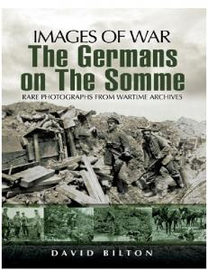 The Germans on the Somme 1914-1918 (Images of War)
