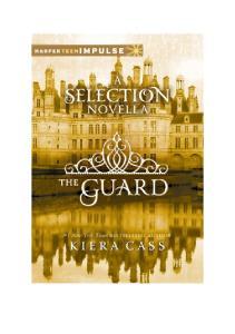 THE GUARD Kiera Cass