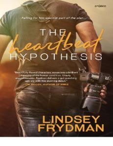 The Heartbeat Hypothesis - Lindsey Frydman