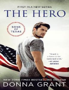 The Hero (Sons of Texas #1) - Donna Grant